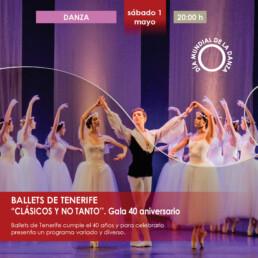 BALLETS DE TENERIFE - CLÁSICOS Y NO TANTO