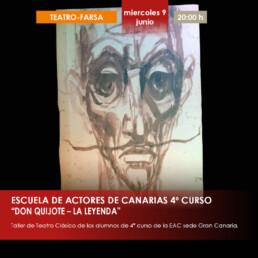 4º CURSO DE LA ESCUELA DE ACTORES DE CANARIAS – QUIJOTE LA LEYENDA